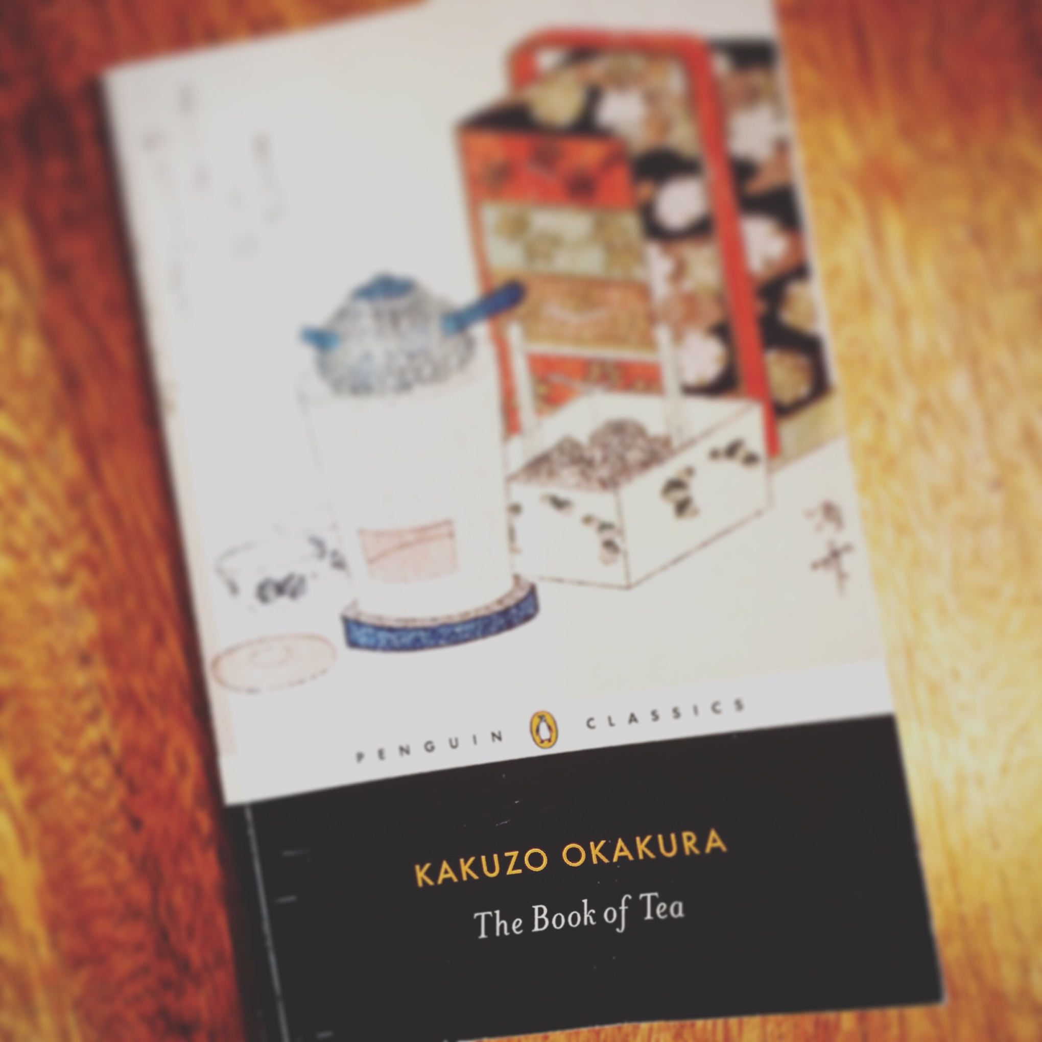 The Book of Tea by Kakuzo Okakura