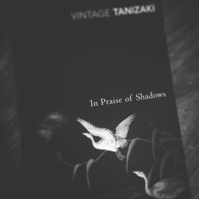 In Praise of Shadows by Jun'ichirō Tanizaki