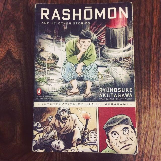 Rashōmon and 17 Other Stories by Ryūnosuke Akutagawa